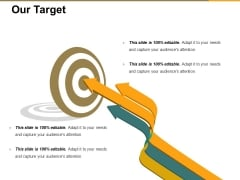Our Target Ppt PowerPoint Presentation Pictures Model