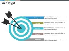 Our Target Ppt PowerPoint Presentation Pictures Portfolio