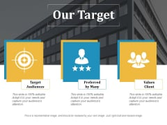 Our Target Ppt PowerPoint Presentation Professional Shapes