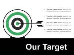 Our Target Ppt PowerPoint Presentation Styles Skills