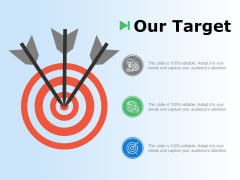 Our Target Three Arrow Ppt Powerpoint Presentation Outline Show