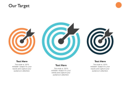Our Target Three Arrow Ppt PowerPoint Presentation Summary Slides
