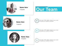 Our Team Communication Management Ppt PowerPoint Presentation Ideas Outline