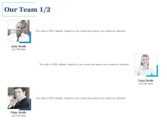 Our Team Communication Ppt PowerPoint Presentation Gallery Objects