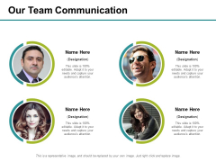 Our Team Communication Ppt PowerPoint Presentation Infographic Template Graphics Design