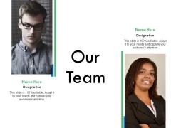 Our Team Communication Ppt PowerPoint Presentation Portfolio Elements