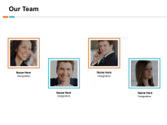 Our Team Communication Ppt PowerPoint Presentation Styles Example