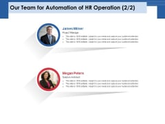 Our Team For Automation Of HR Operation Solution Ppt PowerPoint Presentation Icon Rules PDF