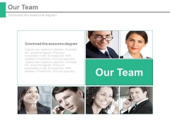 Our Team For Business Communication Strategy Powerpoint Slides