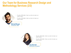 Our Team For Business Research Design And Methodology Services Capture Structure PDF