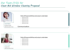 Our Team For Clean Bid Window Cleaning Proposal Communication Ppt Infographic Template Themes PDF