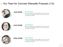 Our Team For Concrete Sidewalks Proposal Marketing Ppt PowerPoint Presentation Inspiration Graphics Download