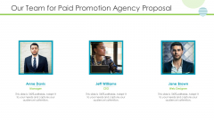 Our Team For Paid Promotion Agency Proposal Pictures PDF