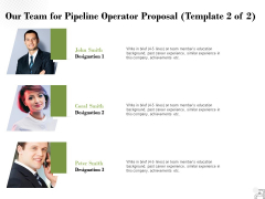 Our Team For Pipeline Operator Proposal Planning Ppt PowerPoint Presentation Outline Vector