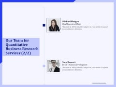 Our Team For Quantitative Business Research Services Executive Ppt PowerPoint Presentation Infographic Template Topics PDF