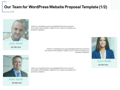 Our Team For Wordpress Website Proposal Template Management Ppt PowerPoint Presentation Styles Brochure