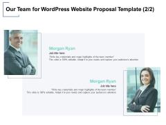 Our Team For Wordpress Website Proposal Template Marketing Ppt PowerPoint Presentation Portfolio Aids