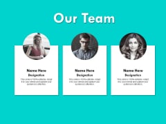 Our Team Introduction Communication Ppt PowerPoint Presentation Show Professional