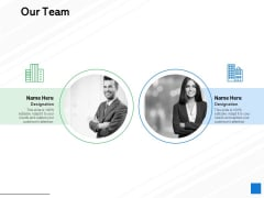 Our Team Introduction Communication Ppt PowerPoint Presentation Summary Introduction