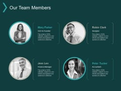 Our Team Members Communication Ppt PowerPoint Presentation Gallery Demonstration