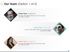 Our Team Option 1 Of 2 Ppt PowerPoint Presentation Ideas Background