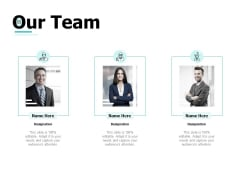 Our Team Ppt PowerPoint Presentation Ideas Designs