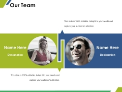 Our Team Ppt PowerPoint Presentation Pictures Themes