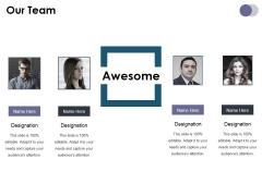 Our Team Ppt PowerPoint Presentation Portfolio Design Ideas