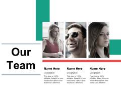 Our Team Ppt PowerPoint Presentation Portfolio Designs Download