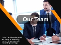 Our Team Ppt PowerPoint Presentation Portfolio File Formats