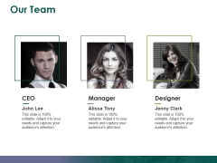 Our Team Ppt PowerPoint Presentation Slides Topics