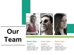 Our Team Ppt PowerPoint Presentation Styles Template