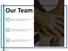Our Team Team Work Ppt PowerPoint Presentation Infographic Template Shapes