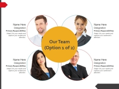 Our Team Template 1 Ppt PowerPoint Presentation Icon Diagrams