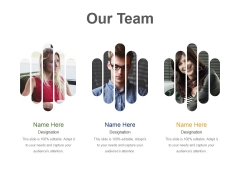Our Team Template 1 Ppt PowerPoint Presentation Infographic Template Show