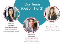 Our Team Template 1 Ppt PowerPoint Presentation Outline Slide