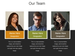 Our Team Template 1 Ppt PowerPoint Presentation Show Designs Download