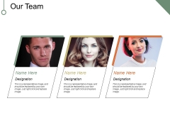 Our Team Template 2 Ppt PowerPoint Presentation Icon Examples