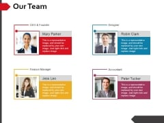 Our Team Template 2 Ppt PowerPoint Presentation Icon Slides