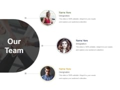Our Team Template 3 Ppt PowerPoint Presentation Infographics Graphics Download