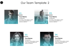 Our Team Template Introduction Ppt PowerPoint Presentation Infographic Template Example