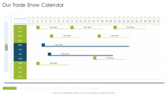 Our Trade Show Calendar Organizational Strategies And Promotion Techniques Inspiration PDF