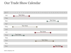 Our Trade Show Calendar Ppt PowerPoint Presentation Gallery Graphics Tutorials