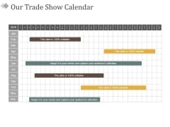 Our Trade Show Calendar Ppt PowerPoint Presentation Model Picture