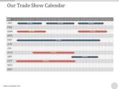 Our Trade Show Calendar Ppt PowerPoint Presentation Portfolio
