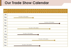 Our Trade Show Calendar Ppt PowerPoint Presentation Slides Gallery