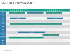 Our Trade Show Calendar Ppt PowerPoint Presentation Summary