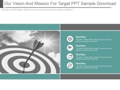 Our Vision And Mission For Target Ppt Sample Download