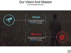 Our Vision And Mission Ppt PowerPoint Presentation Infographic Template Master Slide