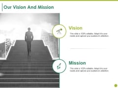 Our Vision And Mission Ppt PowerPoint Presentation Show Templates